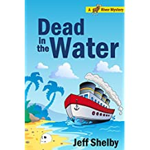 Dead in the Water (A Moose River Mystery Book 9)