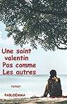 Une saint valentin pas Comme les autres par Pabloemma