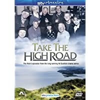 Take The High Road : The First Six Episodes