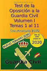 Test de la Oposición a la Guardia Civil - Volumen I - Temas 1 al 11: Convocatoria 2020 (Oposición Guardia Civil 2020) Tapa blanda