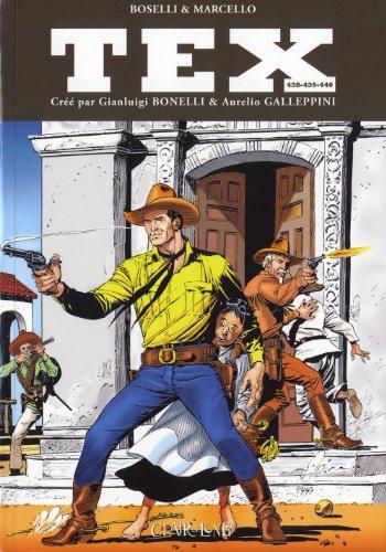 Tex, Tomes 438-439-440 : Les invincibles ; Le secret de l'empereur ; Défi sur la Sierra