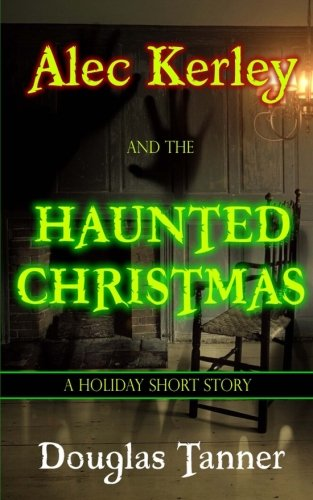 Tanner-sammlung (Alec Kerley and the Haunted Christmas)