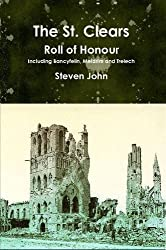 The St. Clears Roll of Honour by Steven John (2014-07-07)