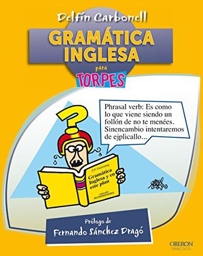 Gramática inglesa (Torpes 2.0) por Delfín Carbonell Basset