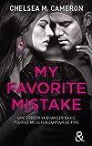 my favorite mistake vf une romance new adult captivante dans l univers des campus