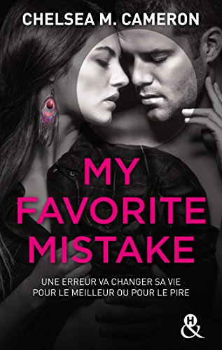 My Favorite Mistake VF: une romance New Adult captivante dans l'univers des campus
