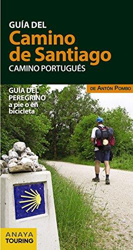 Guía del Camino de Santiago. Camino Portugués por Anaya Touring