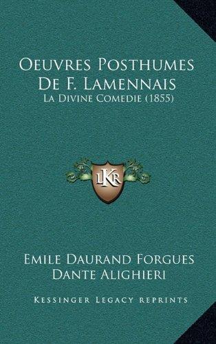 Oeuvres Posthumes de F. Lamennais: La Divine Comedie (1855)