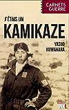 J'étais un Kamikaze