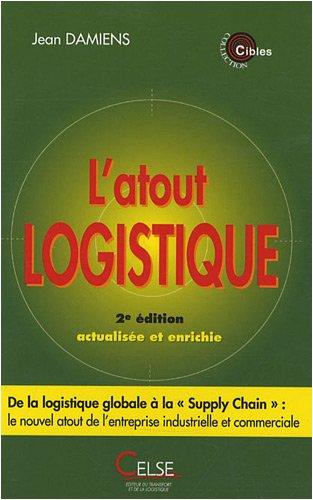 L'atout logistique