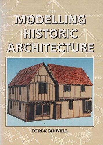 Modelling Historic Architecture por Derek Biowell
