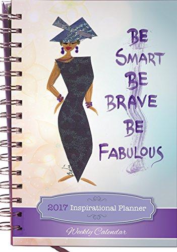 Schattierungen der Farbe werden Smart, BE BRAVE, BE Fabulous 2017Wöchentlich Inspirierende African American Planer (Nr.: ip05)