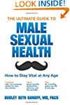 The Ultimate Guide to Male Sexual Hea...