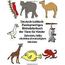 Deutsch-Lettisch Zweisprachiges Bildwörterbuch der Tiere für Kinder (FreeBilingualBooks.com)