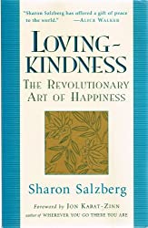 Loving Kindness the Revolutionary Art of Happiness