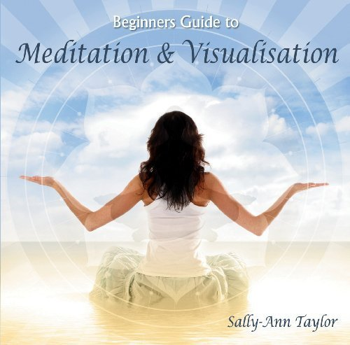 beginners-guide-to-meditation-visualisation-by-sally-ann-taylor