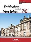 Entdecken und Verstehen - Sekundarstufe I - Berlin: 7./8. Schuljahr - Vom Mittelalter bis zur Industriellen Revolution: Schülerbuch