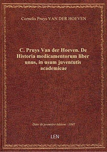 c-pruys-van-der-hoeven-de-historia-medicamentorum-liber-unus-in-usum-juventutis-academicae
