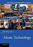 Music Technology (Cambridge Introductions to Music)