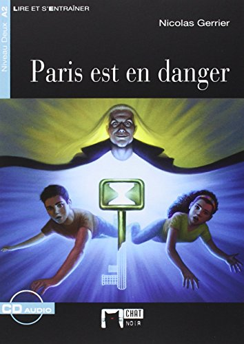 PARIS EST EN DANGER+CD: 000001 (Chat Noir. Lire Et S'entrainer) - 9788468222615