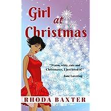 Girl At Christmas: A heartwarming Christmas holiday novella (Smart Girls Book 4)