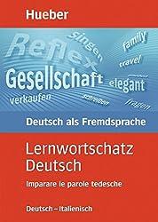 Lernwortschatz Deutsch, neue Rechtschreibung, Imparare le parole tedesche