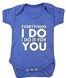 Hippowarehouse Everything I Do I Do It for You Body sans manches pour bébé (manches courtes) garçons filles - Bleu -