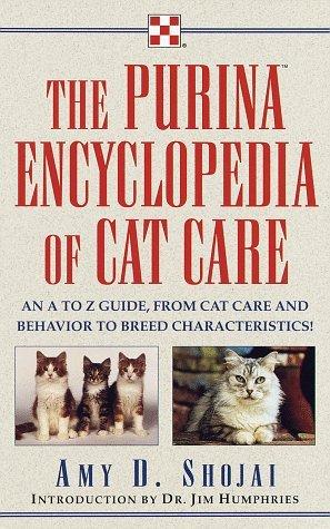 Purina Encyclopedia of Cat Care by Amy Shojai (1998-05-26)