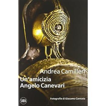 Un'amicizia. Angelo Canevari