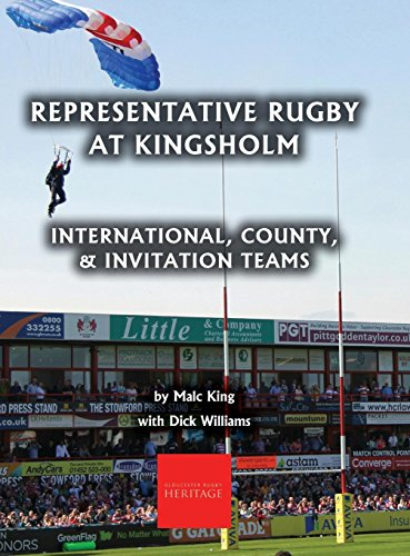 Representative Rugby at Gloucester: International, County, & Invitation Teams