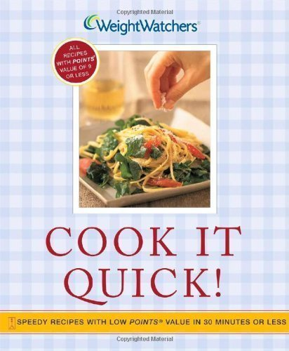 Cook It Quick!: Speedy Recipes with Low POINTS Value in 30 Minutes or Less by Weight Watchers (2004) Paperback par Weight Watchers