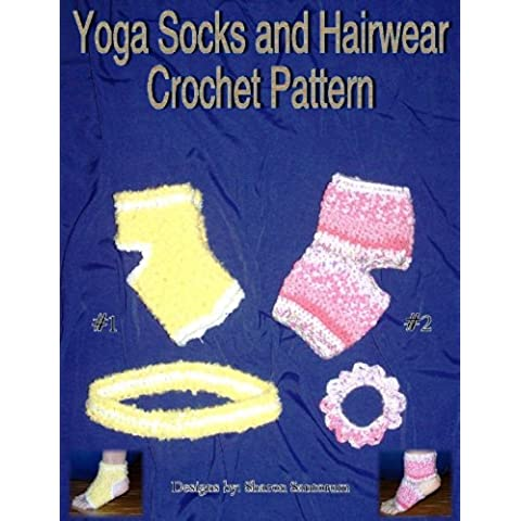 Yoga Socks and Hair Wear Crochet Pattern (English Edition)