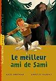 Le meilleur ami de Sami / Ariel Dorfman | DORFMAN, Ariel. Auteur