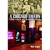 A Chicago Tavern: A Goat, a Curse, and the American Dream (English Edition)