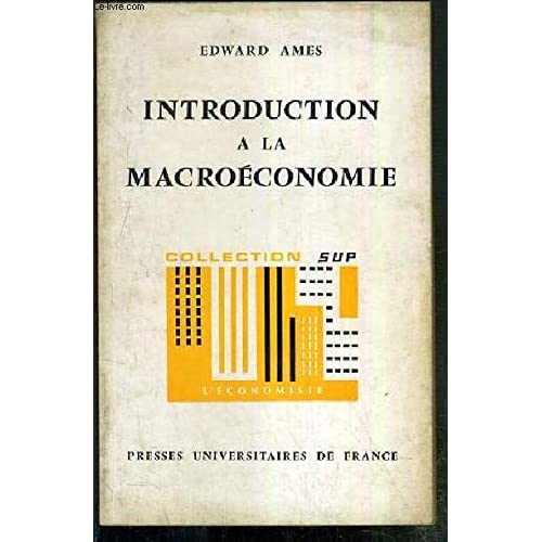 INTRODUCTION A LA MACROECONOMIE / COLLECTION SUP - L'ECONOMISTE N°15.