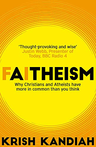 Faitheism: Why Christians and Atheists have more in common than you think