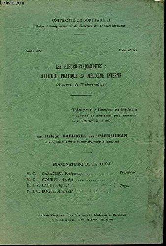 UNIVERSITE DE BORDEAUX II année 1977 Thèse n°375 : Les pleuro-péricardites : attitude pratique en médecine interne (à propos de 18 observations)
