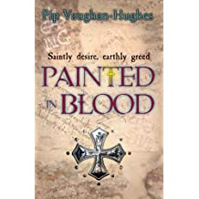 Painted in Blood (Unholy Relics) (English Edition)