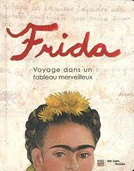 Frida : Voyage dans un tableau merveilleux | Livre Pop-up