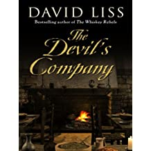 The Devil's Company (Basic) by David Liss (2009-10-02)