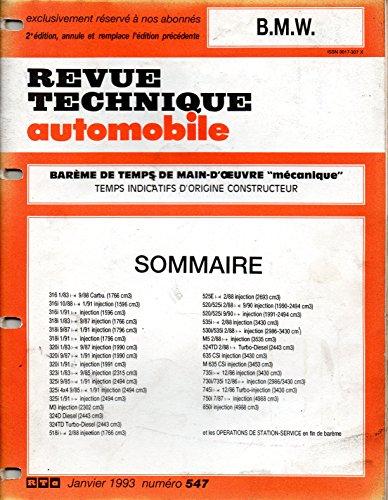 BAREME DE TEMPS DE MAIN-D'OEUVRE MECANIQUE DE LA REVUE TECHNIQUE AUTOMOBILE BMW 2 EME EDITION / BMW SERIE 3 / 316 / 318 / 320 / 323 / 325 / M3 / 324 D / 324 TD / SERIE 5 / 518 / 520 / 525 / 530 / 535 / M5 / 524 TD / SERIE 6 / 635 / M 635 / SERIE 7 / 730 / 735 / 745 / 750 / SERIE 8 / 850 par RTA