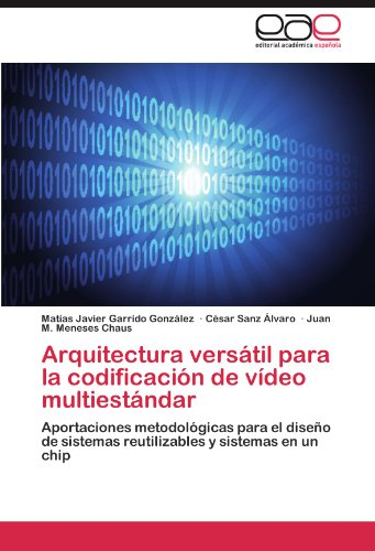 Arquitectura Versatil Para La Codificacion de Video Multiestandar