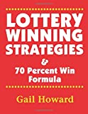 Lottery Winning Strategies: & 70 Percent Win Formula
