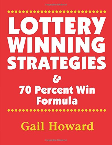 Lottery Winning Strategies: & 70 Percent Win Formula