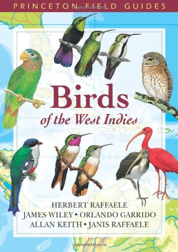 Portada del libro Birds of the West Indies (Princeton Field Guides) by Herbert A. Raffaele (2003-09-22)