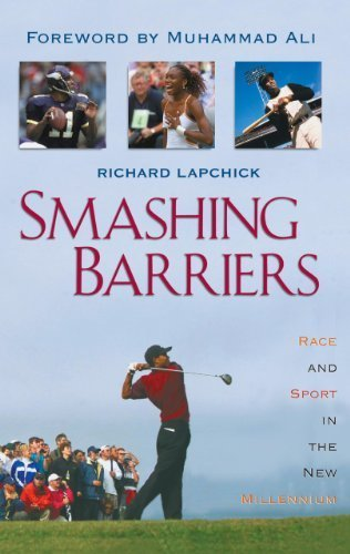 Smashing Barriers: Race and Sport in the New Millenium Updated edition by Lapchick Chair of DeVos Sport Business Management Program U (2001) Paperback