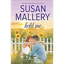 Hold Me (Fool's Gold Romance) by Susan Mallery (2015-04-28)
