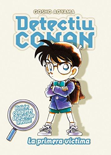 Detectiu Conan, La primera víctima por Gôshô Aoyama