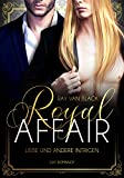 Royal Affair - Liebe und andere Intrigen: Gay Romance