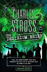 The Delirium Brief: A Laundry Files Novel
